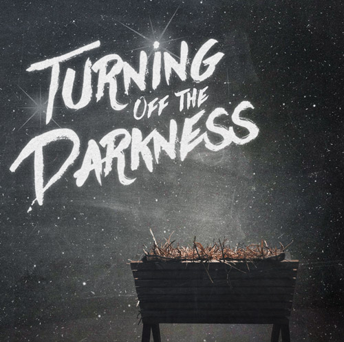 Turning off the Darkness
