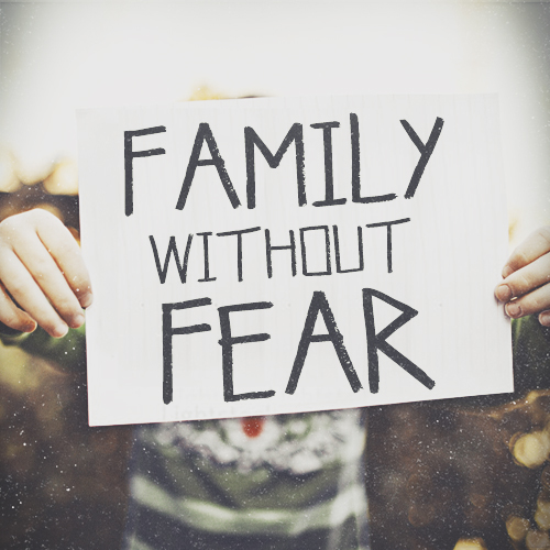 Family Without Fear