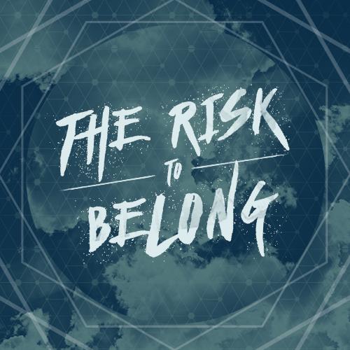 The Risk to Belong
