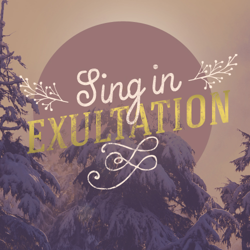 Sing in Exultation