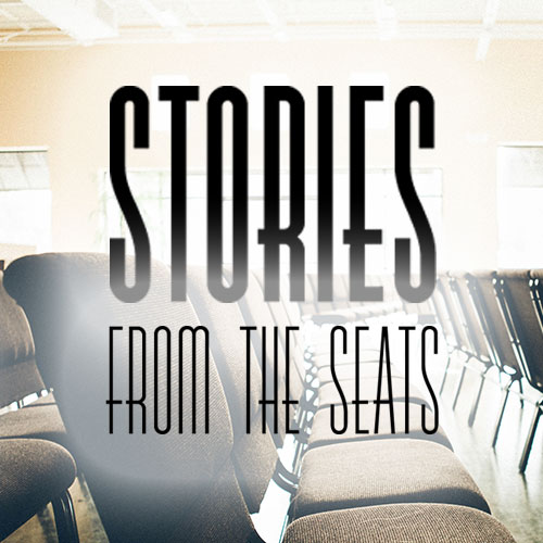Stories from the Seats